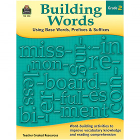 Building Words: Using Base Words, Prefixes & Suffixes (Gr. 2)