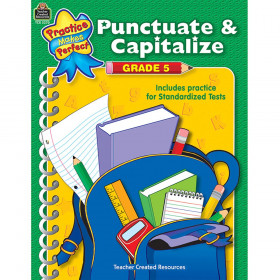 Punctuate And Capitalize Gr 5 Practice Makes Perfect