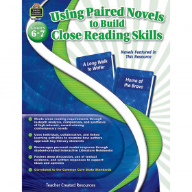 Using Paired Novels to Build Close Reading Skills (Gr. 6?7)