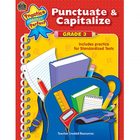Punctuate & Capitalize Gr 3 Practice Makes Perfect
