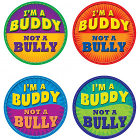 Im A Buddy Not A Bully Wear Em Badges