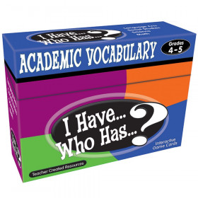 I Have, Who Has Academic Vocabulary Game, Grade 4-5