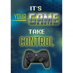 Its Your Game Take Control Positive Poster