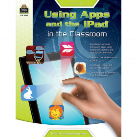 Using Apps and the iPad in the Classroom, Grade K-2