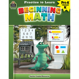 Practice to Learn: Beginning Math Grades PreK-K