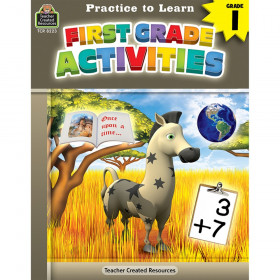 Practice to Learn: First Grade Activities Grade 1