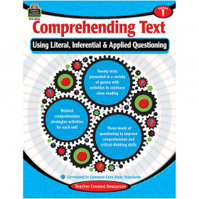 Comprehending Text Using Literal, Inferential & Applied Questioning (Gr. 1)