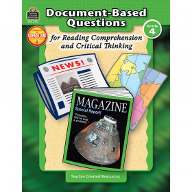 Document-Based Questions for Reading Comprehension and Critical Thinking Book, Grade 4