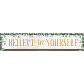 "Eucalyptus Believe in Yourself Banner, 8"" x 39"""