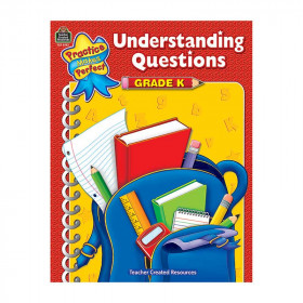 Praqctice Made Perfect - Understanding Questions Gr K