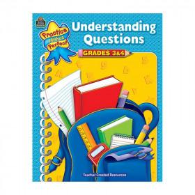 Practice Made Perfect - Understanding Questions Gr 3-4