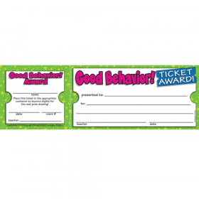 Ticket Awards Good Behavior